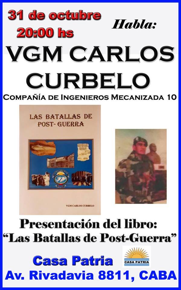 Casa Patria � 31 de Octubre: Habla VGM Carlos H�ctor Curbelo