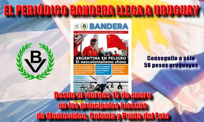 Periódico Bandera llegó a Uruguay y puede adquirirse en kioscos del hermano país
