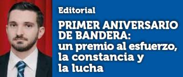 Primer aniversario de Bandera: Un premio al esfuerzo, la constancia y la lucha