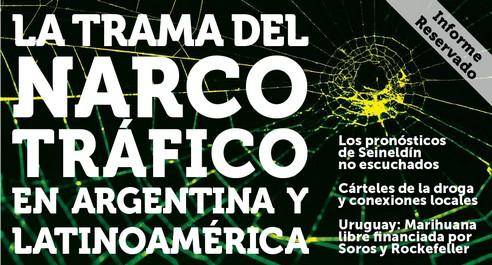 La trama del narcotráfico en Argentina y Latinoamérica