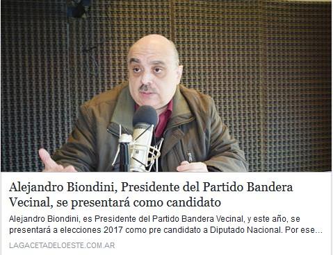 """[La Gaceta del Oeste] """"Alejandro Biondini, Presidente del Partido Bandera Vecinal, se presentará como candidato"""""""