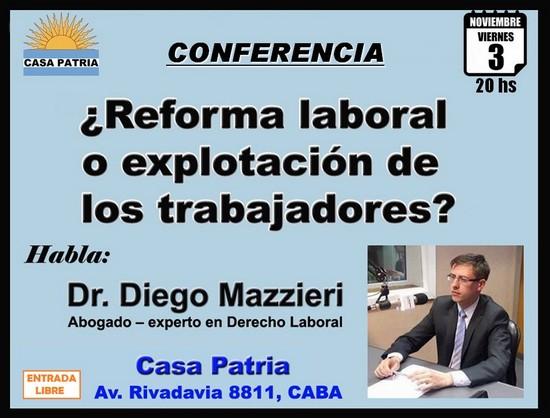 ¿Reforma laboral o explotación de los trabajadores? - Habla Dr. Diego Mazzieri en Casa Patria